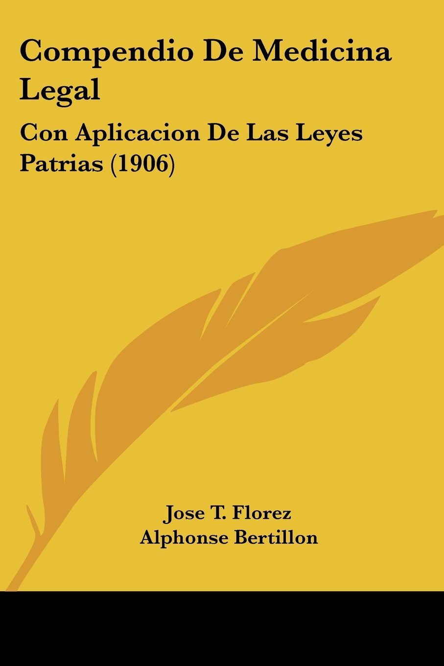 Download Compendio De Medicina Legal: Con Aplicacion De Las Leyes Patrias (1906) (Spanish Edition) pdf epub