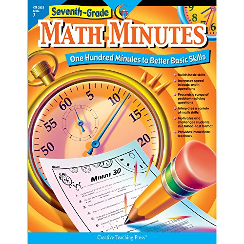- Seventh-Grade Math Minutes: One Hundred Minutes to Better Basic Skills
