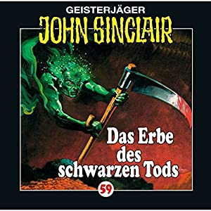 Das Erbe des Schwarzen Tods (John Sinclair 59) Hörspiel