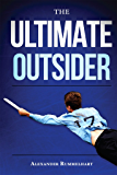 The Ultimate Outsider