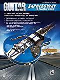 Guitar World -- Expressway to Classic Rock: 25 Classic Rock Hits with Matching Step-By-Step Lessons to Get You Playing Fast!, Book & 2 CDs