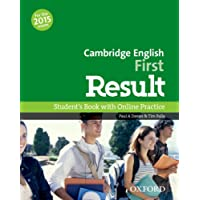 Cambridge English: First Result: First Result Student's Book Online Practice Test Exam Pack 2015 Edition