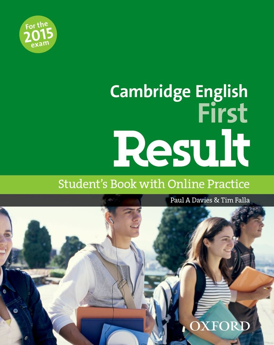 Cambridge English First Result Student´s Book with Online Practice Test (2014)