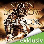 Gladiator (Die Rom-Serie 9) | Simon Scarrow