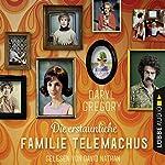 Die erstaunliche Familie Telemachus | Daryl Gregory