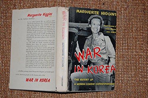 War In Korea by Marguerite Higgins