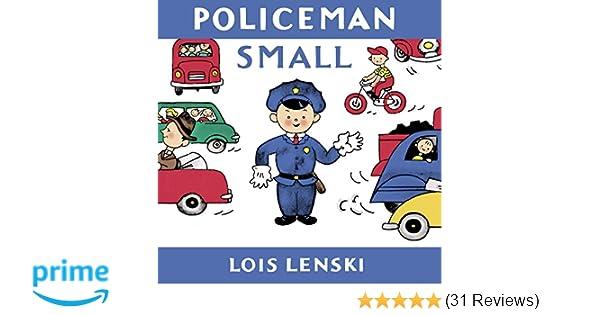 Policeman small lois lenski books lois lenski 9780375835698 policeman small lois lenski books lois lenski 9780375835698 amazon books fandeluxe Gallery