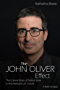 The John Oliver Effect: The Cultural Work of Political Satire in Post-Network U.S. Culture (English Edition)