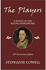The Players: A Novel of the Young Shakespeare Kindle Edition