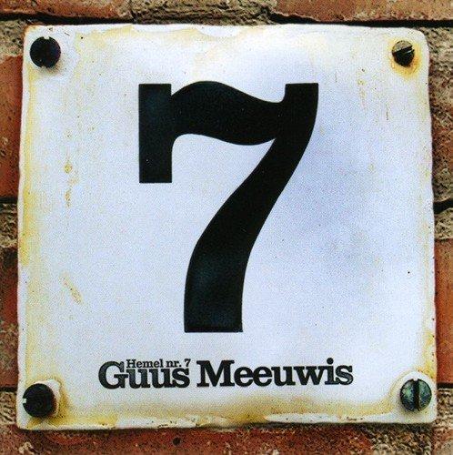 Guus Meeuwis - Hemel Nr. 7 By Guus Meeuwis - Zortam Music
