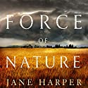 Force of Nature Audiobook by Jane Harper Narrated by Stephen Shanahan