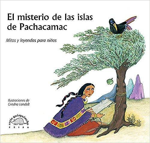 El misterio de las islas de Pachacamac y otros relatos (Spanish Edition)