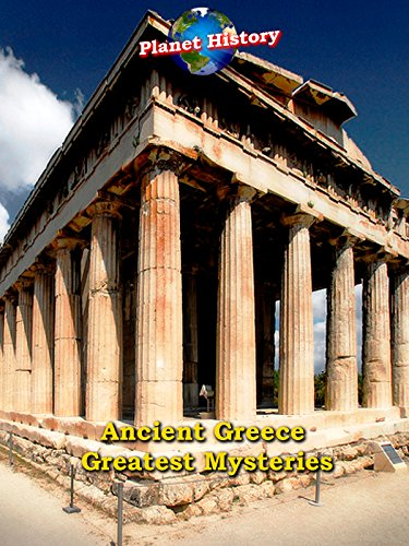 Ancient Greece Greatest Mysteries - Planet History