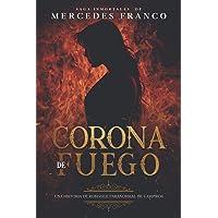 Corona de Fuego (Oferta Especial 3 Libros En 1) Colección Especial De Vampiros En Español: Libros de Novelas de Vampiros…