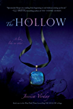 The Hollow (Hollow Trilogy Book 1)
