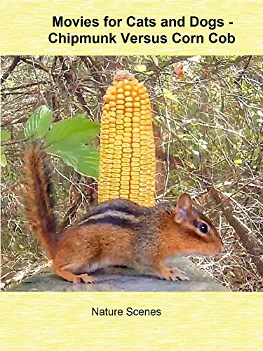 Movies for Cats and Dogs - Chipmunk Versus Corn Cob ()