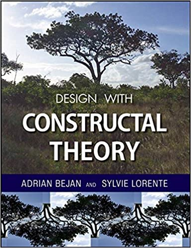 Design with Constructal Theory: Adrian Bejan, Sylvie Lorente