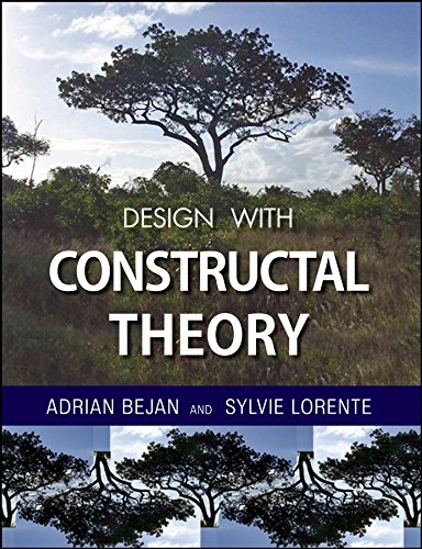 Design with Constructal Theory (The Physics Of Life The Evolution Of Everything)