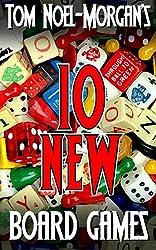 10 New Board Games (Morgan Games Book 2) (English Edition)