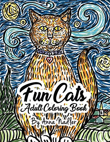 Fun Cats Adult Coloring Book: 24 unique and fun cat illustrations for you to color! ()
