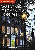 Walking Dickensian London paperback/softback Edition by Jones, Richard published by New Holland Publishers Ltd (2004)