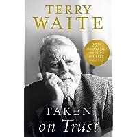 Taken on Trust: 25th Anniversary Edition