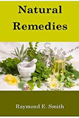 Natural Remedies Kindle Edition