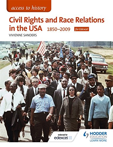 Civil Rights and Race Relations in the USA 1850-2009 (Access to History)