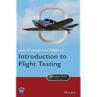 Introduction to Flight Testing (Aerospace Series)