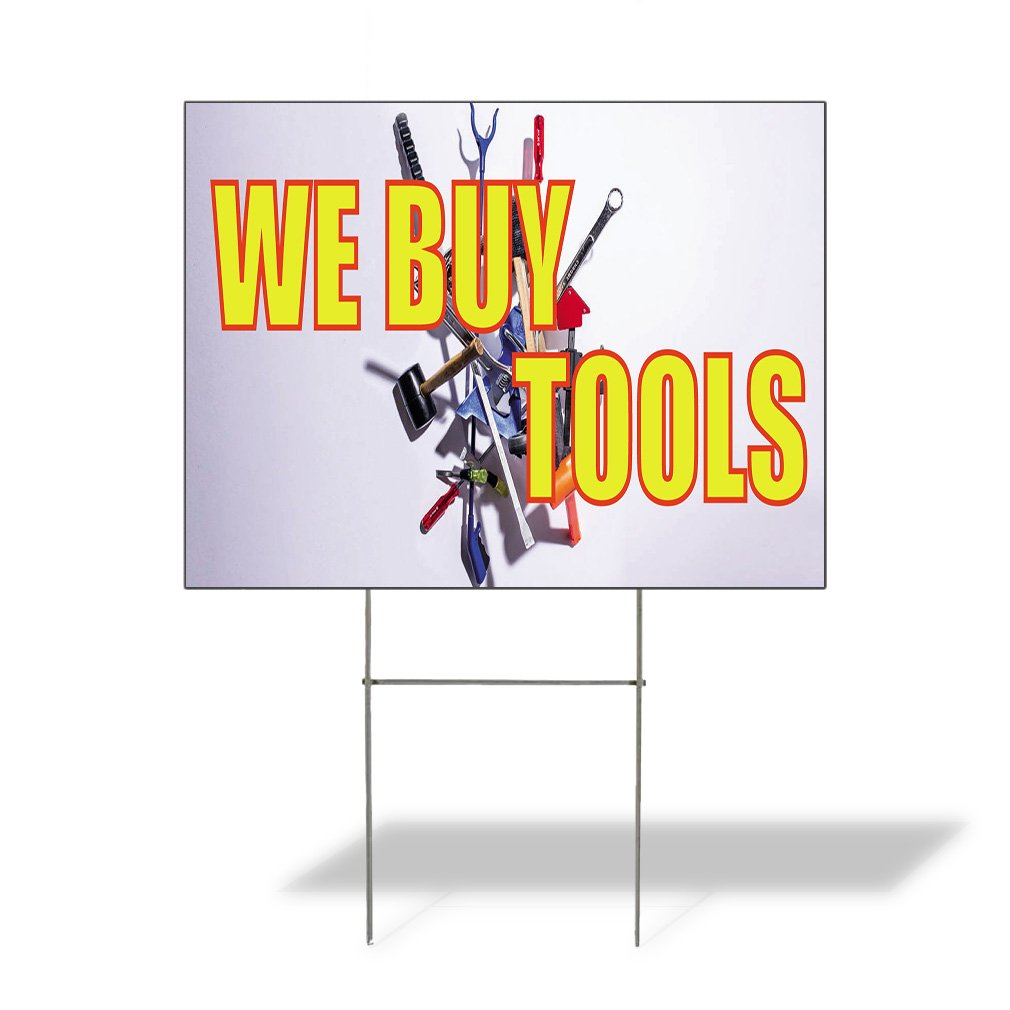 We Buy Tools #1 Outdoor Lawn Decoration Corrugated Plastic Yard Sign - 18inx24in, Free Stakes