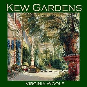 Kew Gardens Audiobook