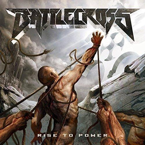 CD : Battlecross - Rise to Power (United Kingdom - Import)