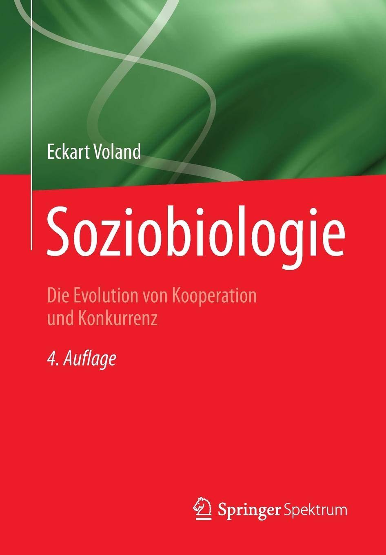 Soziobiologie  Die Evolution Von Kooperation Und Konkurrenz