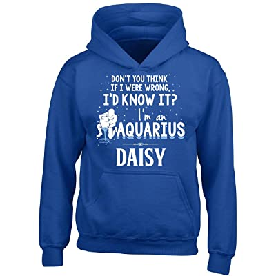 My Family Tee I'd Know It I'm an Aquarius Woman Named Daisy Gift - Boy Boys Hoodie