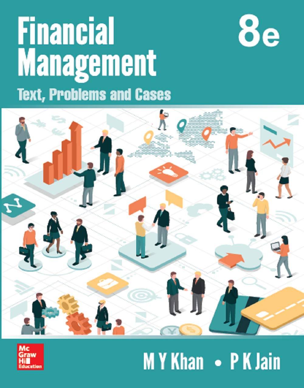 Financial Management: Text, Problems and Cases   8th Edition