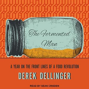 The Fermented Man Audiobook