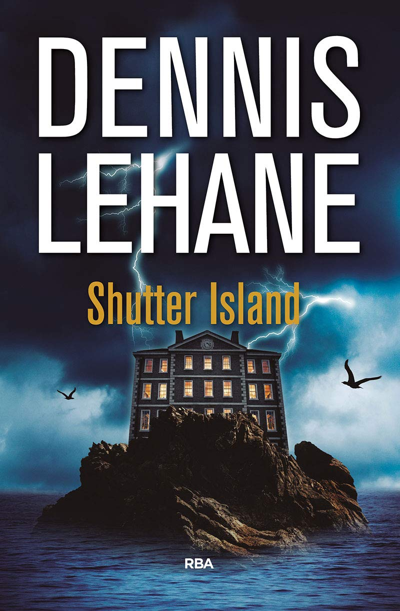 Shutter Island (NOVELA POLICÍACA): Amazon.es: Lehane, Dennis, VIA GIMENEZ,  MARIA MONSERRAT: Libros
