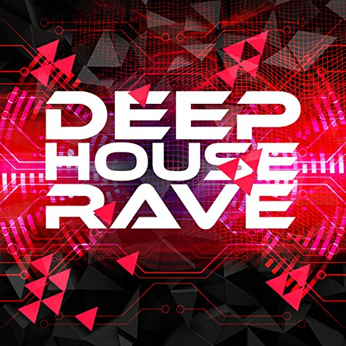 After hours lounge deep house rave mp3 downloads for Deep house rave