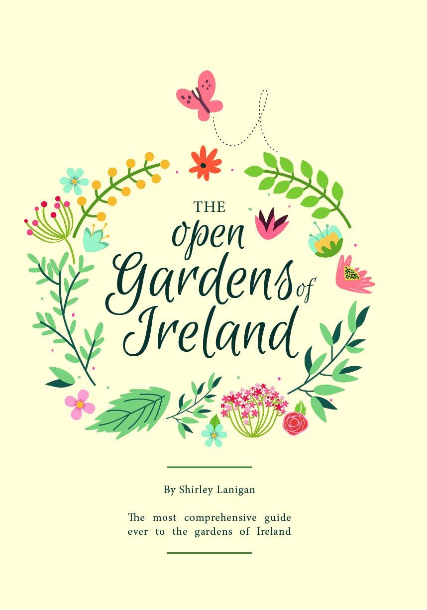 The Open Gardens Of Ireland Amazon 9780995582507 Books