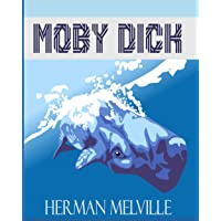 Moby Dick: The Original 1851 Edition