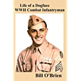 Life of a Dogface WWII Combat Infantryman