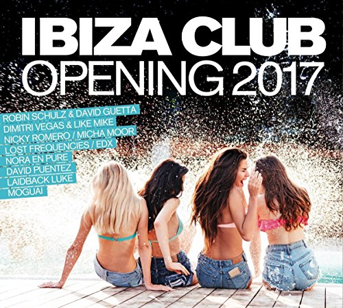 Various Artists - Ibiza Club Opening 2017 (2017) [WEB FLAC] Download