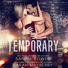 Temporary Audiobook by Sarina Bowen, Sarah Mayberry Narrated by Emma Wilder, Shane East