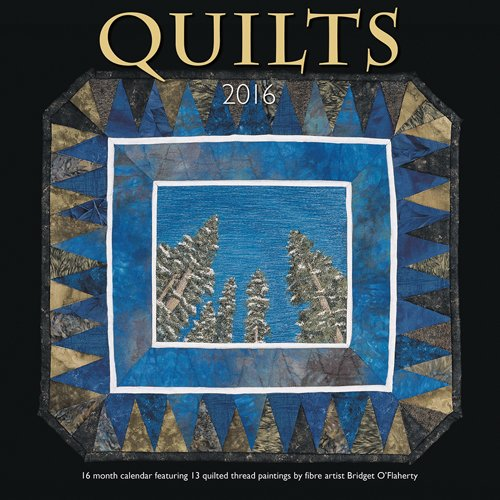 Quilts 2016 Square 12x12 Wyman Calendar – July 15, 2015 Browntrout Publishers 1770986081