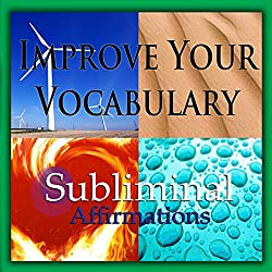Improve Your Vocabulary Subliminal Affirmations