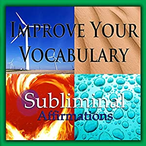 Improve Your Vocabulary Subliminal Affirmations Speech