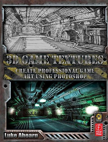3D Game Textures: Create Professional Game Art Using Photoshop by Luke Ahearn, Publisher : Focal Press