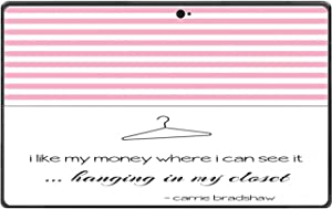 Famous Sex in The City Quote I Like My Money Hanging Where I can See it in The Closet Vinyl Decal Sticker Skin by Debbie's Designs for Surface Pro Tablet