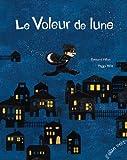 """Afficher """"Le Voleur de lune"""""""