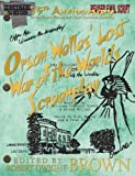 Orson Welles' Lost War of the Worlds Screenplay, William Francis Brown, 1931608237
